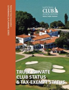 Truly Private Club Status & Tax-Exempt Status